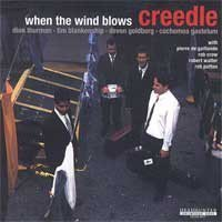 Creedle - When The Wind Blows