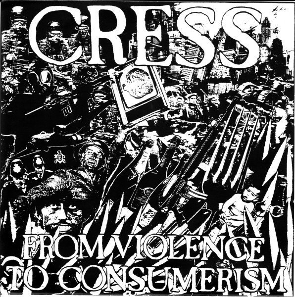 Cress - From Violence To Consumerism