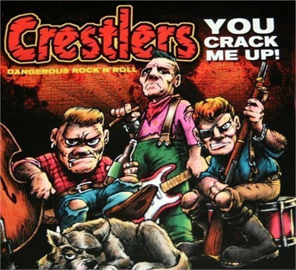 Crestlers - You Crack Me Up