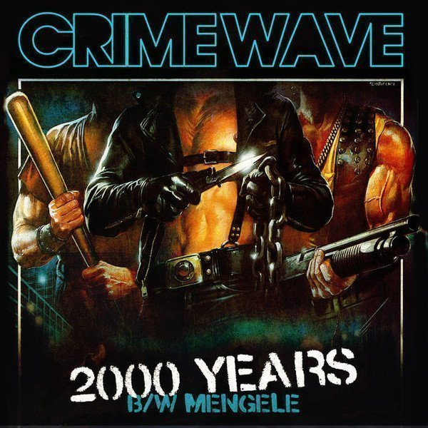 Crime Wave - 2000 Years EP