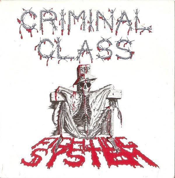 Criminal Class - Fighting The System