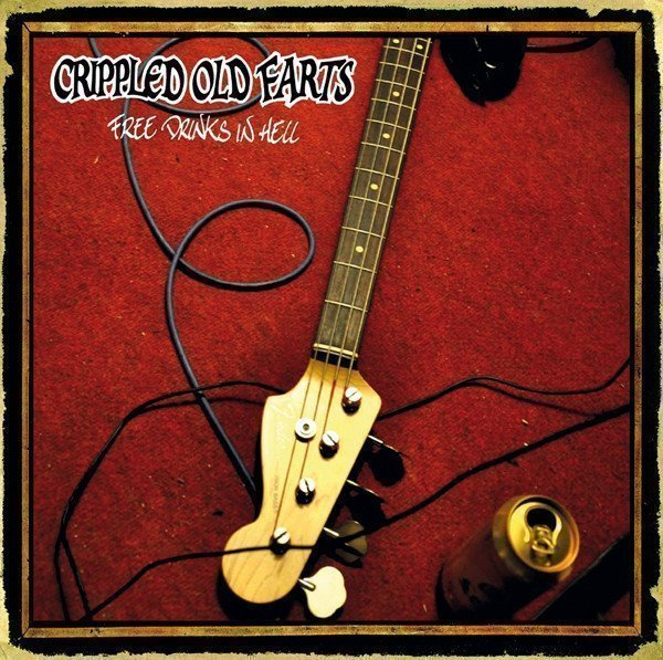 Crippled Old Farts - Free Drinks In Hell