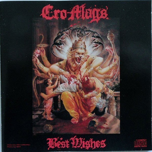 Cro mags - Best Wishes