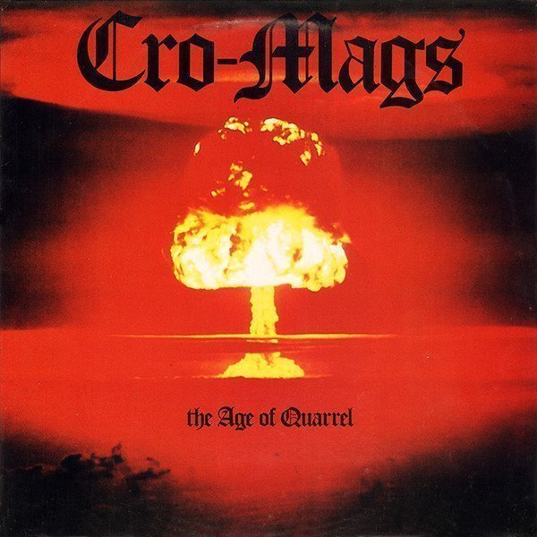 Cro mags - The Age Of Quarrel