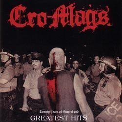 Cro mags - Twenty Years Of Quarrel And Greatest Hits