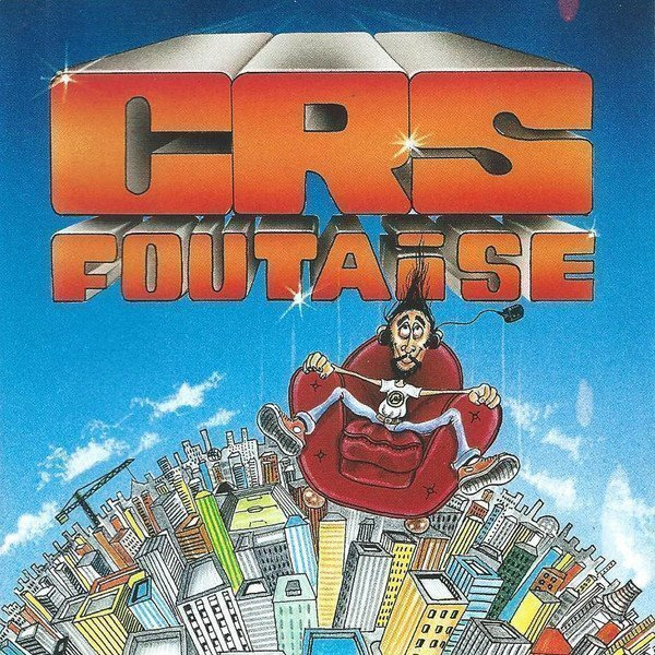 Crs - Foutaise