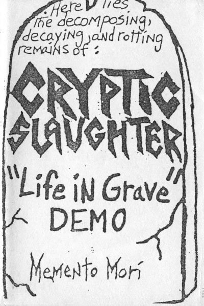 Cryptic Slaughter - Life In Grave