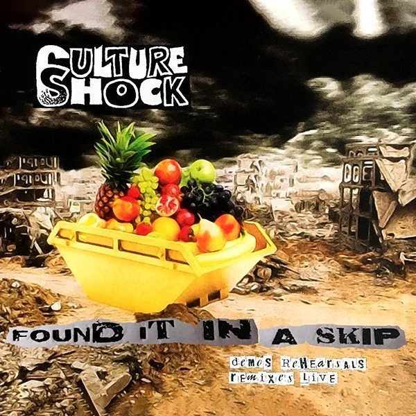 Culture Shock - Found It In A Skip