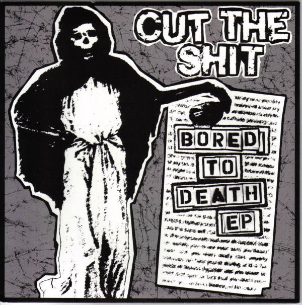 Cut The Shit - Bored To Death EP
