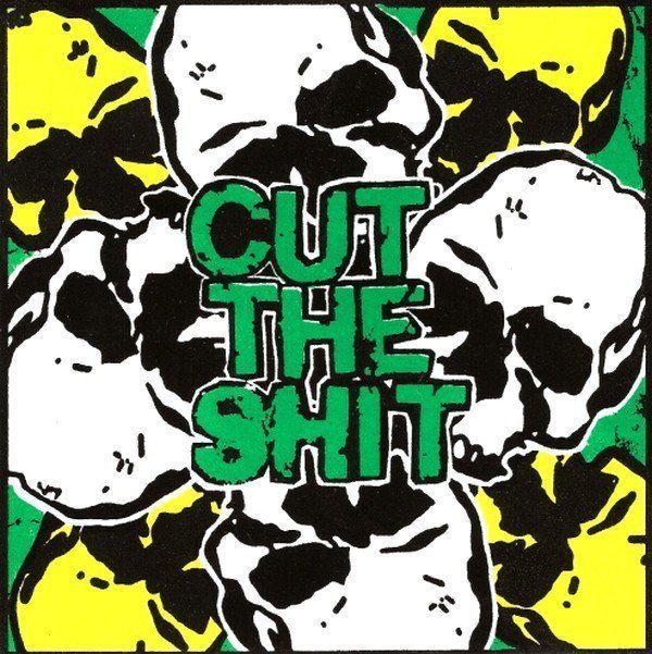 Cut The Shit - Cut The Shit