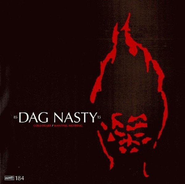 Dag Nasty - Cold Heart / Wanting Nothing