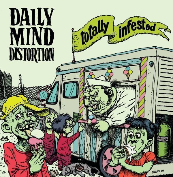 Daily Mind Distortion - Totally Infested