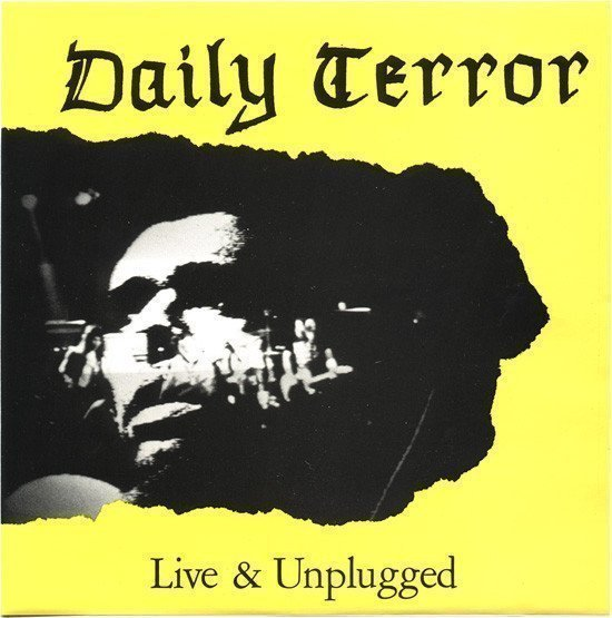 Daily Terror - Live & Unplugged