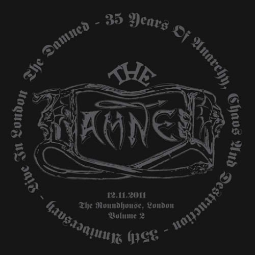 Damned - 35 Years Of Anarchy, Chaos And Destruction - 35th Anniversary - Live In London - Volume 2