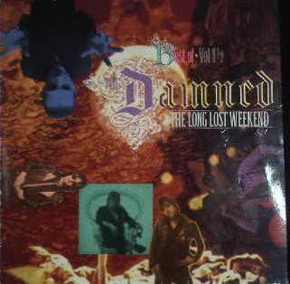 Damned - Best Of Vol 1½ - The Long Lost Weekend
