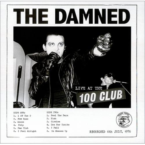 Damned - Live At The 100 Club 6/7/76