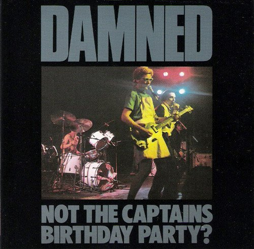 Damned - Not The Captain