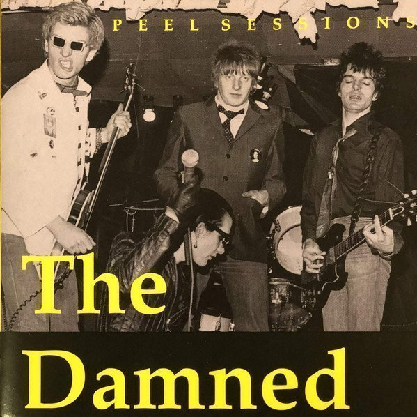 Damned - Peel Sessions