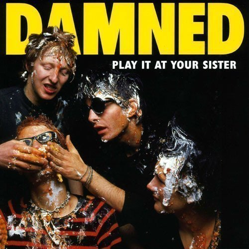 Damned - Play It At Your Sister