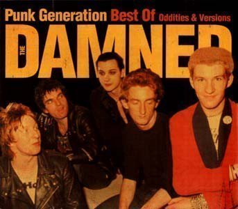 Damned - Punk Generation: Best Of Oddities & Versions