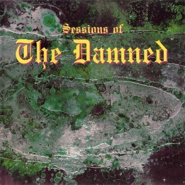 Damned - Sessions Of The Damned
