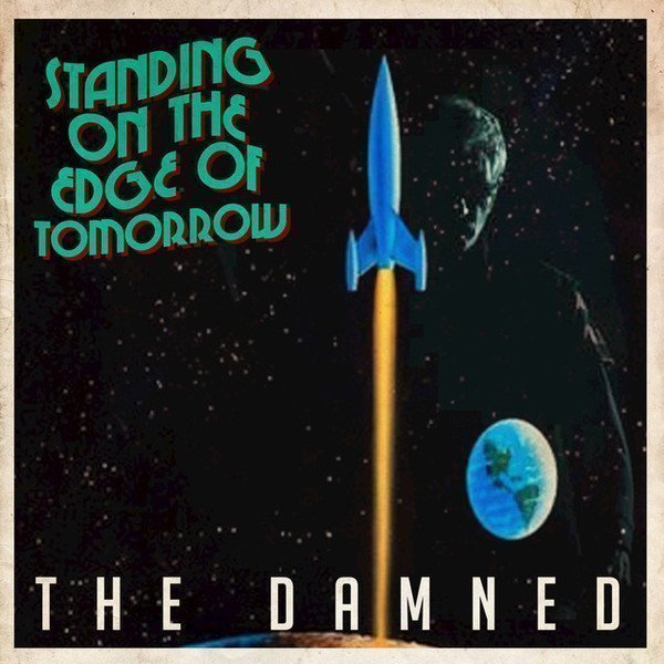 Damned - Standing On The Edge Of Tomorrow