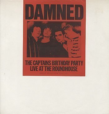 Damned - The Captains Birthday Party - Live At The Roundhouse