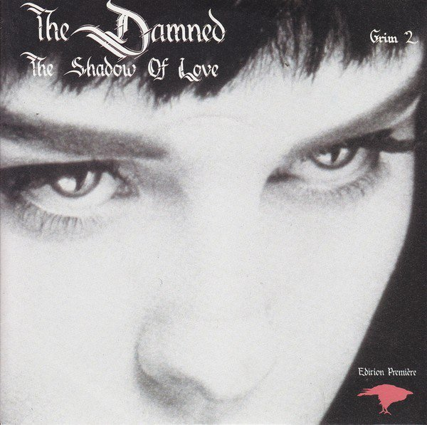 Damned - The Shadow Of Love (Edition Première)