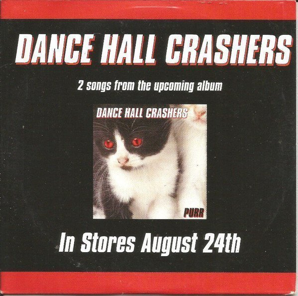 Dance Hall Crashers - Beverly Kills / Everything To Lose