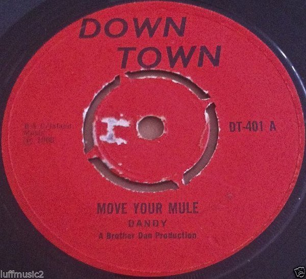 Dandy - Move Your Mule  / Reggae Me This