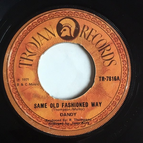 Dandy - Same Old Fashioned Way