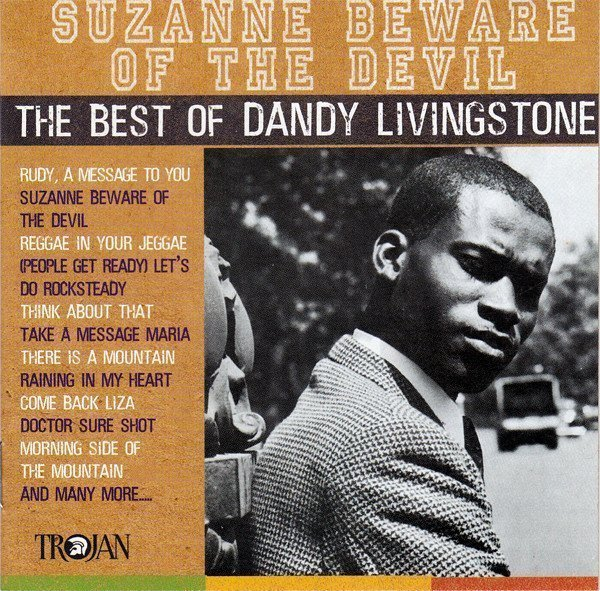 Dandy - Suzanne Beware Of The Devil (The Best Of Dandy Livingstone)