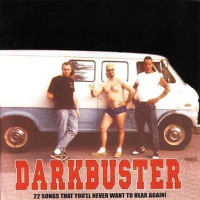 Darkbuster And Tommy  The Terrors - 22 Songs That You