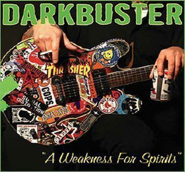 Darkbuster And Tommy  The Terrors - A Weakness For Spirits