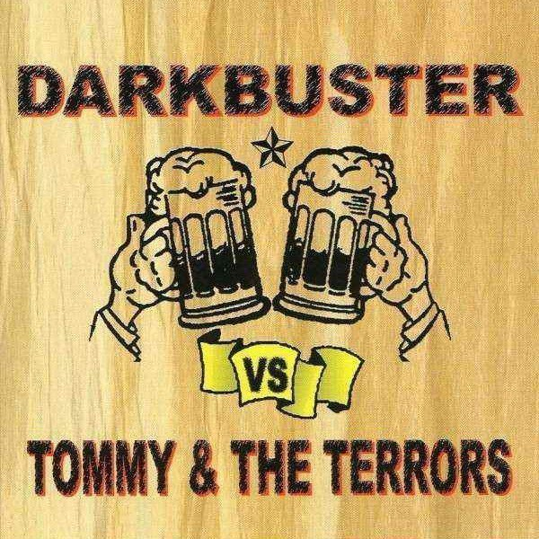 Darkbuster And Tommy  The Terrors - Darkbuster Vs Tommy & The Terrors