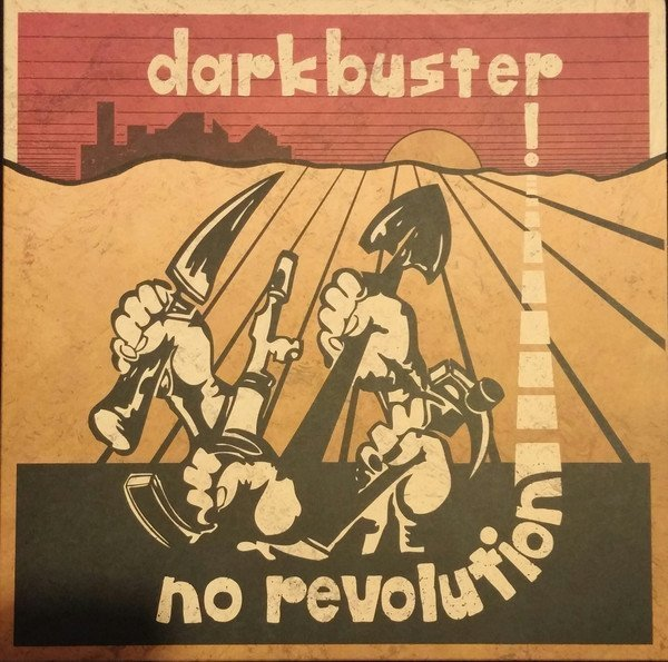 Darkbuster And Tommy  The Terrors - No Revolution