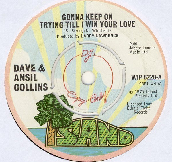 Dave And Ansil Collins - Gonna Keep On Trying Till I Win Your Love