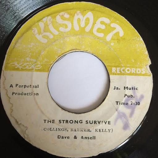Dave And Ansil Collins - Only The Strong Survive / So Long Farewell
