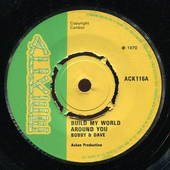 Dave Barker Meet The Upsetters - Build My World Around You