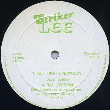 Dave Barker Meet The Upsetters - Get High Everybody / Run For Cover Prince Jammy