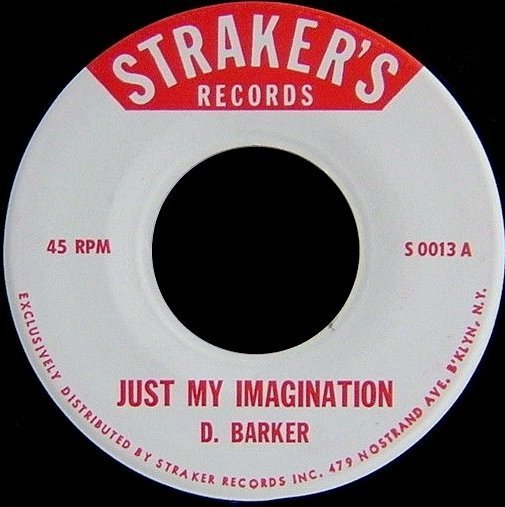 Dave Barker Meet The Upsetters - Just My Imagination / What Should I Do