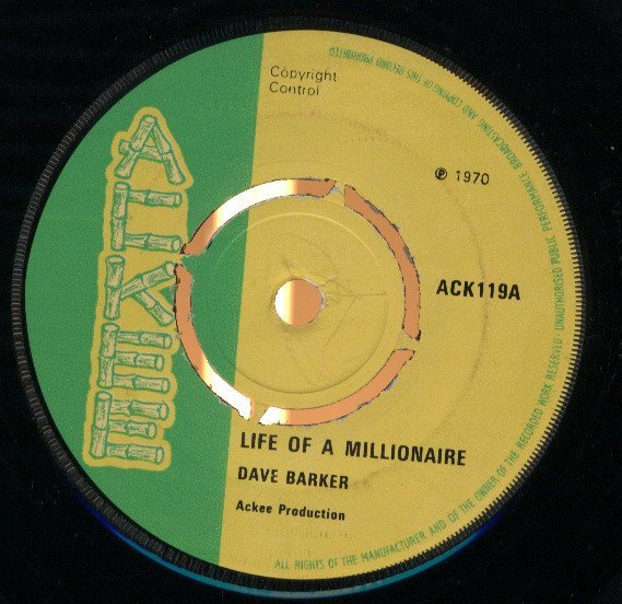 Dave Barker Meet The Upsetters - Life Of A Millionaire