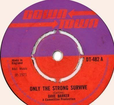 Dave Barker Meet The Upsetters - Only The Strong Survive