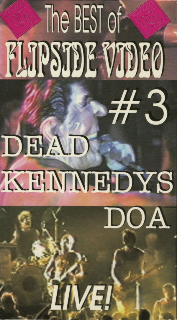 Dead Kennedys - The Best Of Flipside Video #3