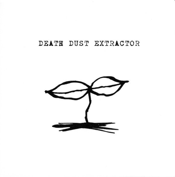 Death Dust Extractor - Extremely Pure Filth Stench Core