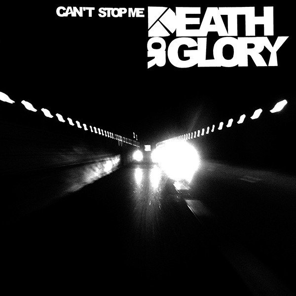 Death Or Glory - Can