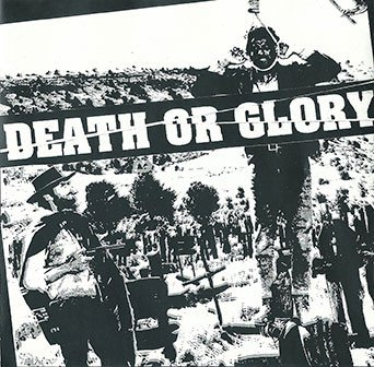 Death Or Glory - Death Or Glory