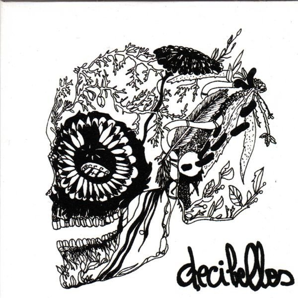 Decibelles - Bloody Bloody Whiffy Scuzzy