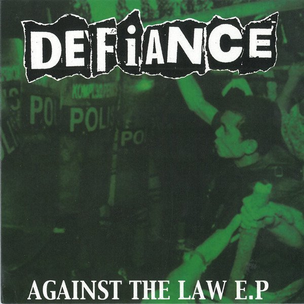 Defiance - Against The Law E.P