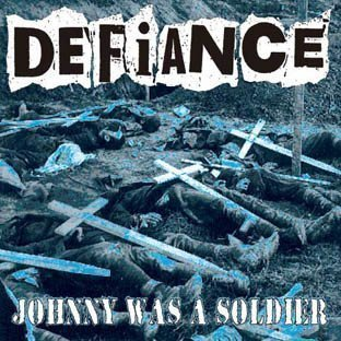 Defiance - Johnny Was A Soldier